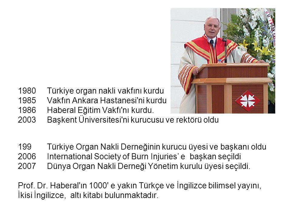 1980 Türkiye organ nakli vakfını kurdu