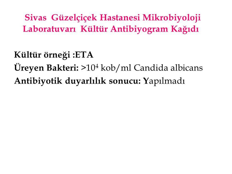 Sivas Güzelçiçek Hastanesi Mikrobiyoloji Laboratuvarı Kültür Antibiyogram Kağıdı