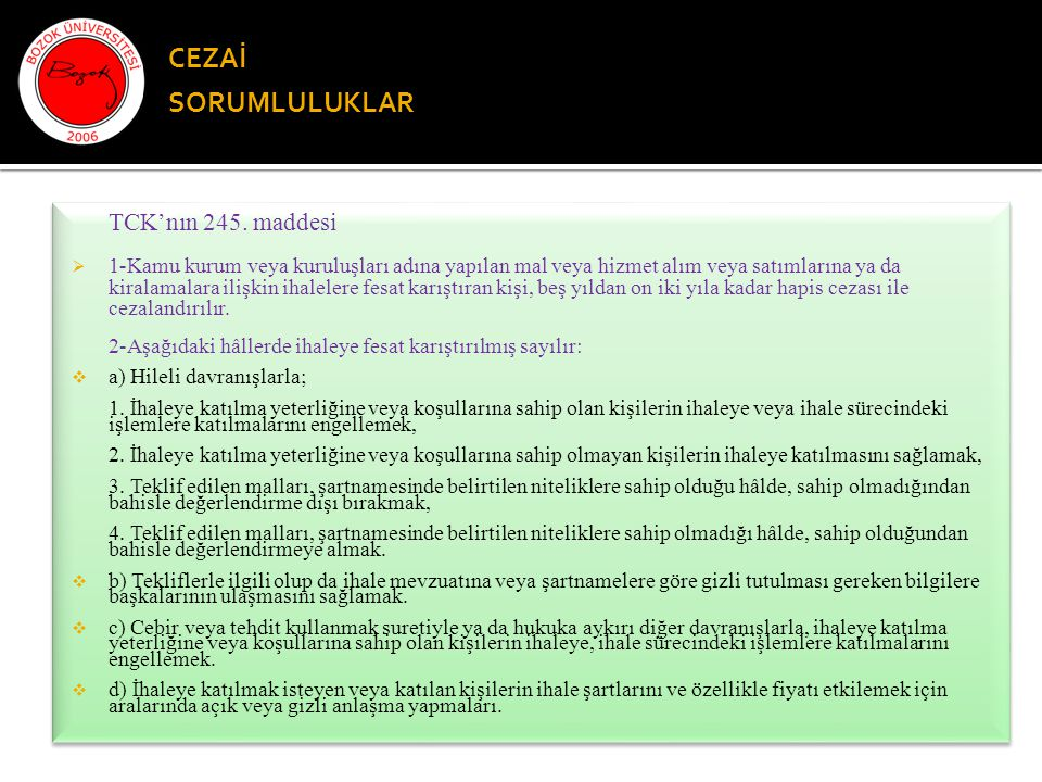 CEZAİ SORUMLULUKLAR TCK'nın 245. maddesi