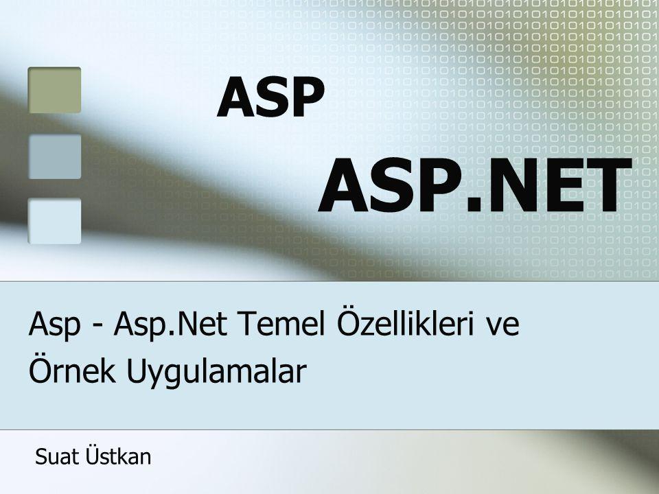 Asp - Asp.Net Temel Özellikleri ve Örnek Uygulamalar