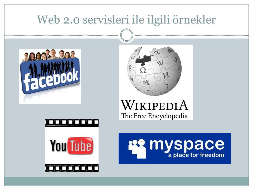 Web 2.0 servisleri ile ilgili örnekler