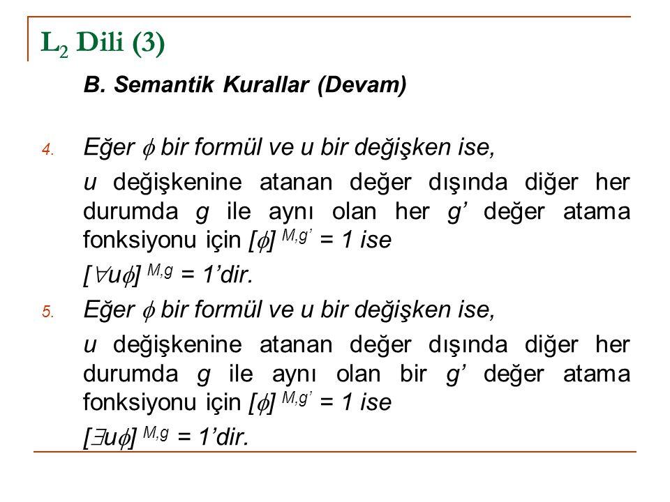 L2 Dili (3) Eğer  bir formül ve u bir değişken ise,