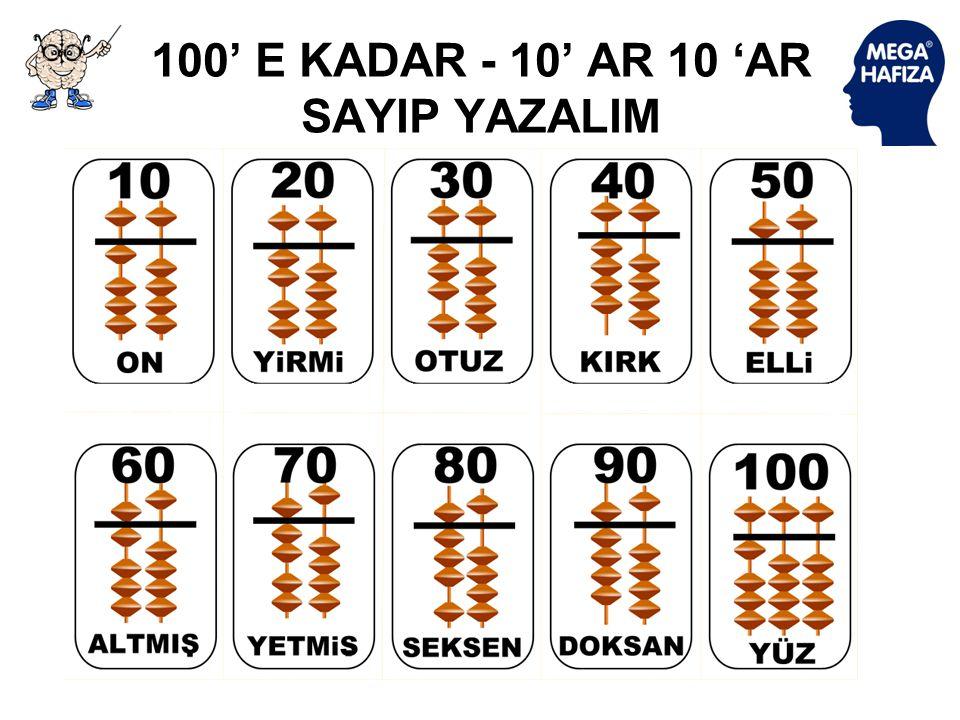 100' E KADAR - 10' AR 10 'AR SAYIP YAZALIM