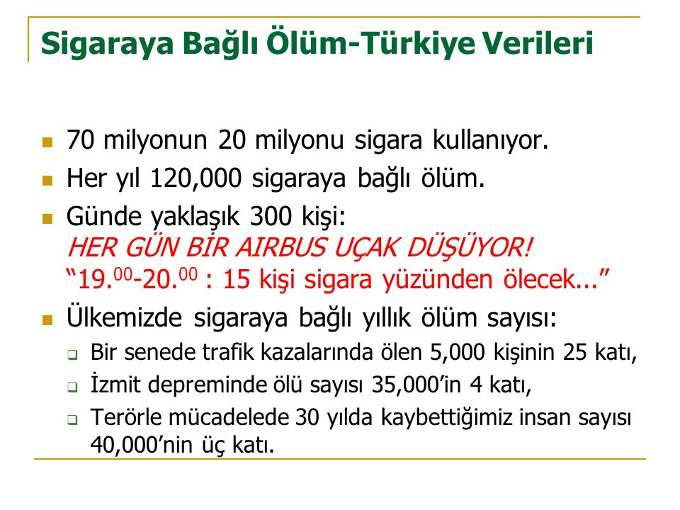 Sigaraya Bağlı Ölüm-Türkiye Verileri