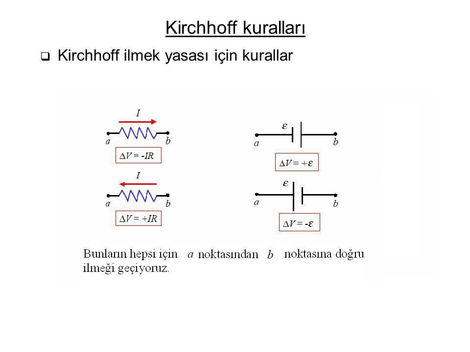 Kirchhoff kuralları Kirchhoff ilmek yasası için kurallar