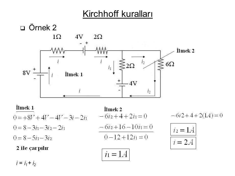 Kirchhoff kuralları Loop 2 Loop 1