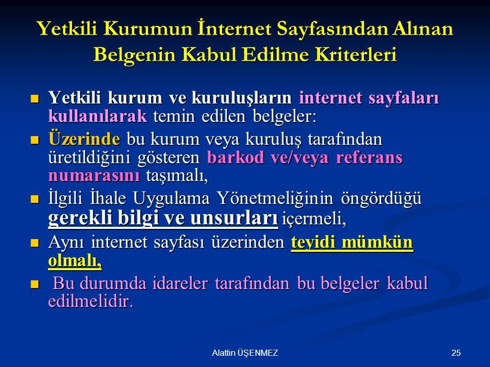 Yetkili Kurumun İnternet Sayfasından Alınan Belgenin Kabul Edilme Kriterleri