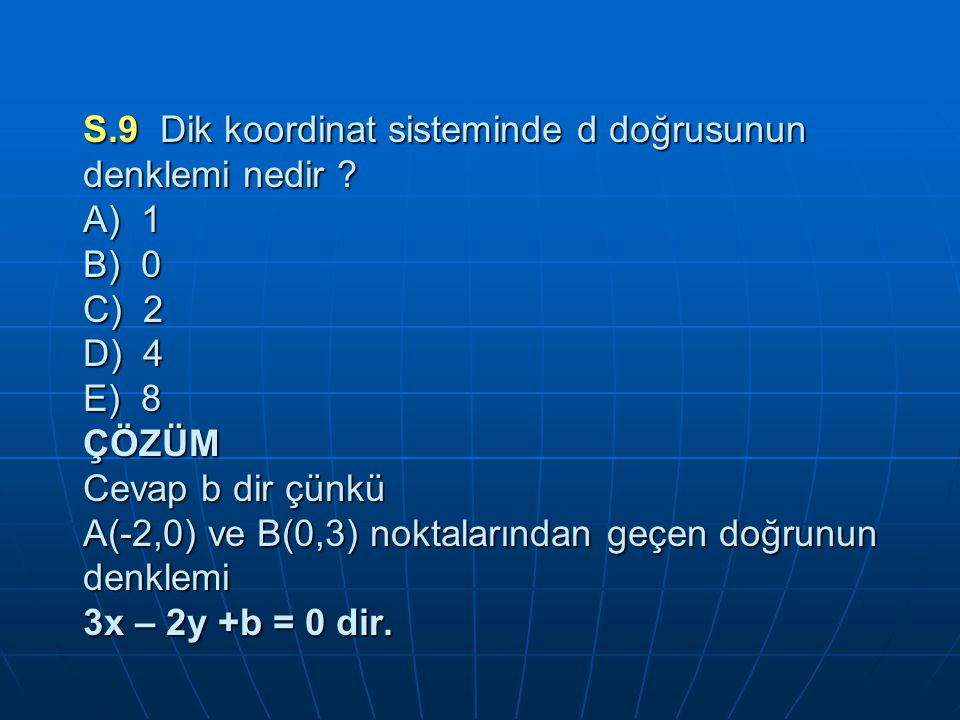 S. 9 Dik koordinat sisteminde d doğrusunun denklemi nedir