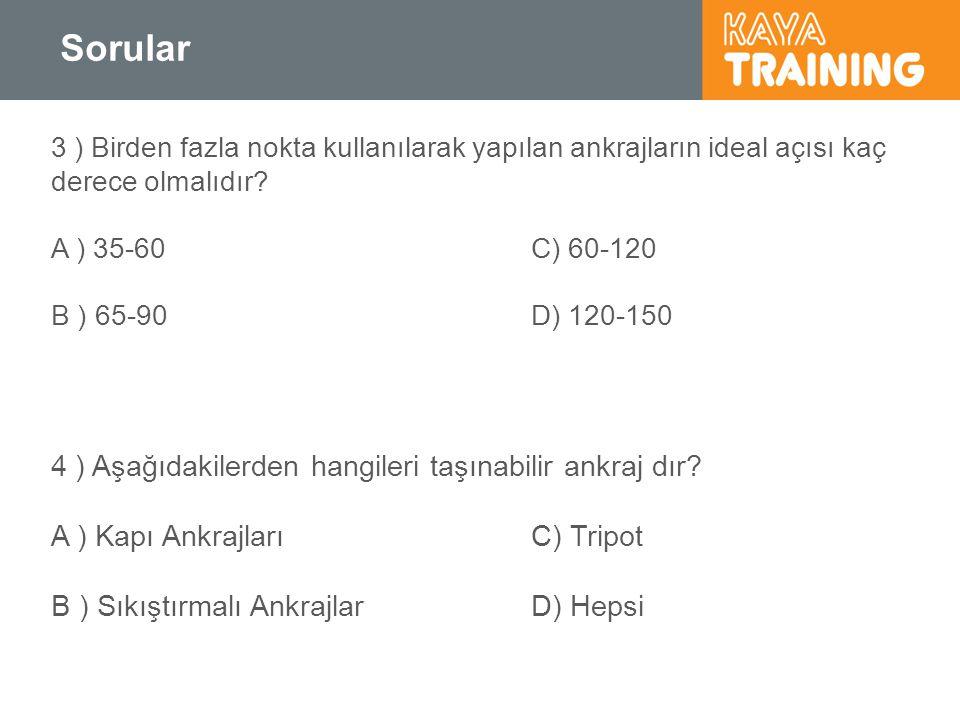 Sorular 4 ) Aşağıdakilerden hangileri taşınabilir ankraj dır