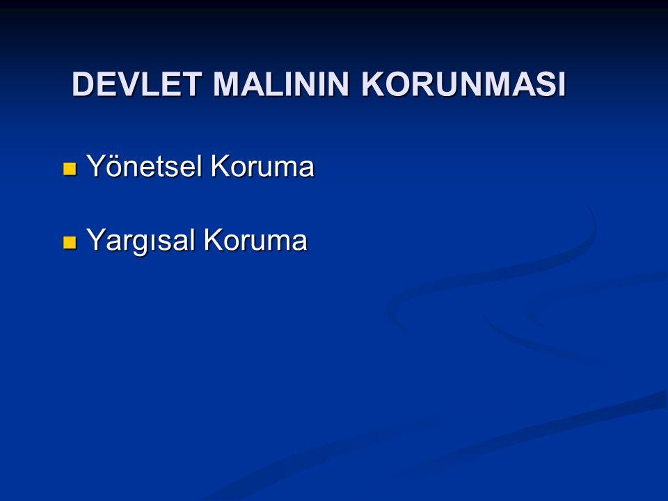 DEVLET MALININ KORUNMASI