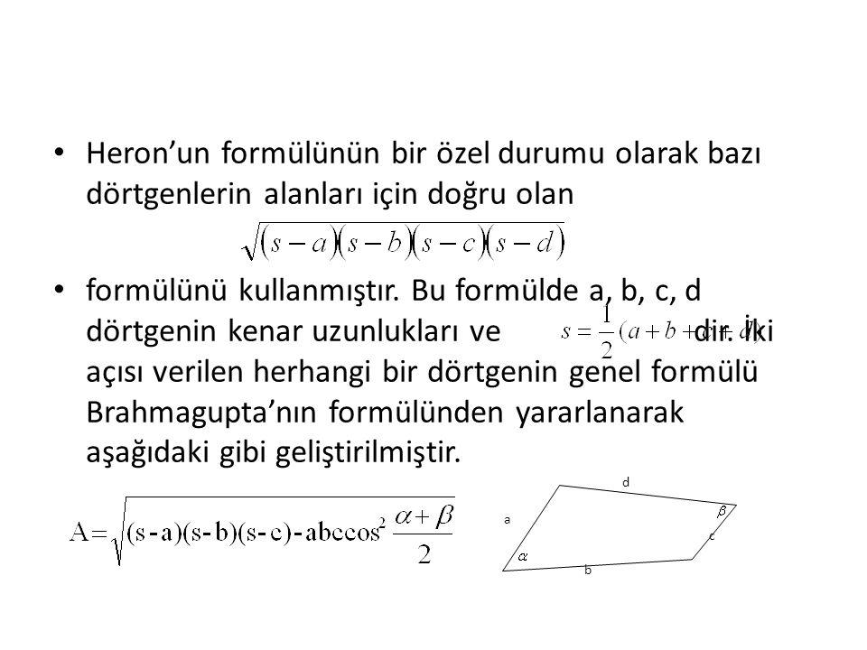 Heron'un formülünün bir özel durumu olarak bazı dörtgenlerin alanları için doğru olan
