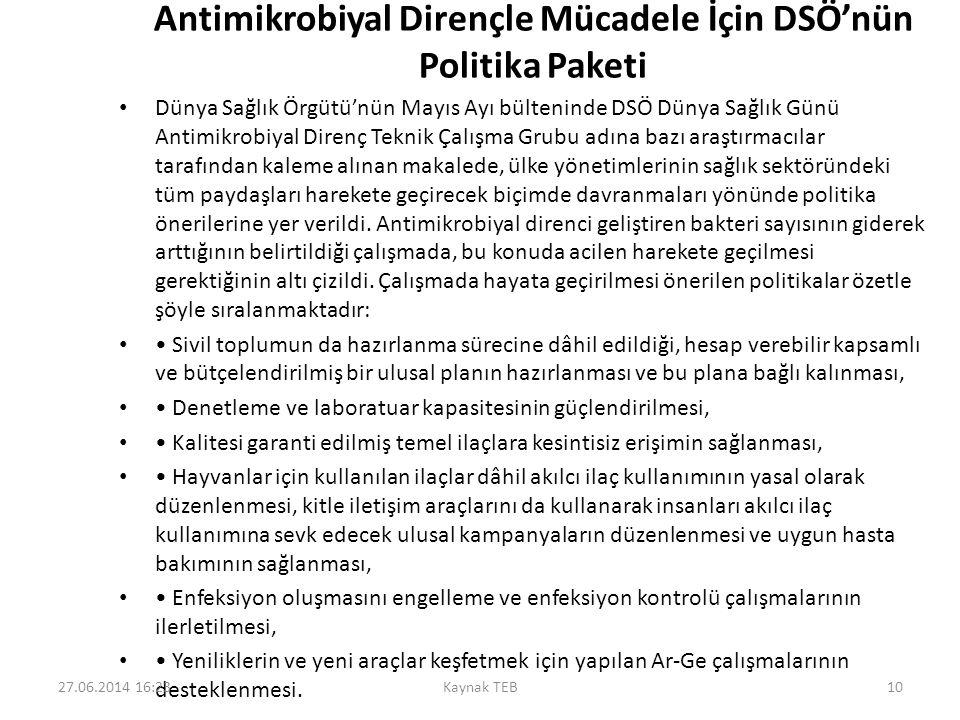 Antimikrobiyal Dirençle Mücadele İçin DSÖ'nün Politika Paketi