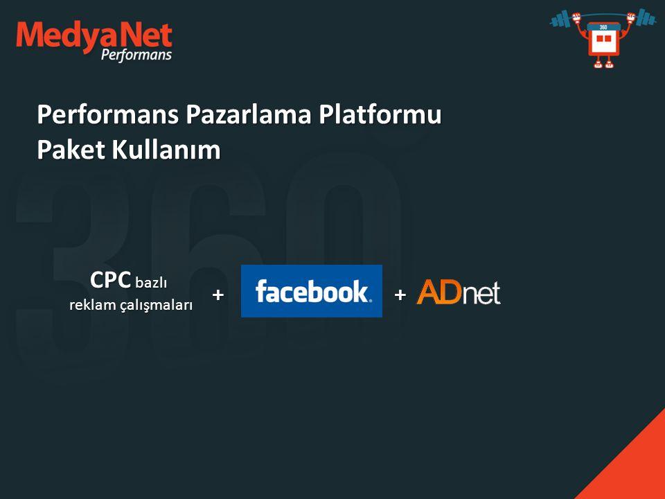 Performans Pazarlama Platformu Paket Kullanım