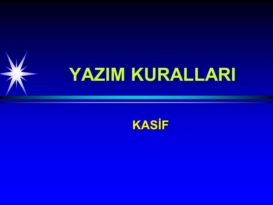 YAZIM KURALLARI KASİF