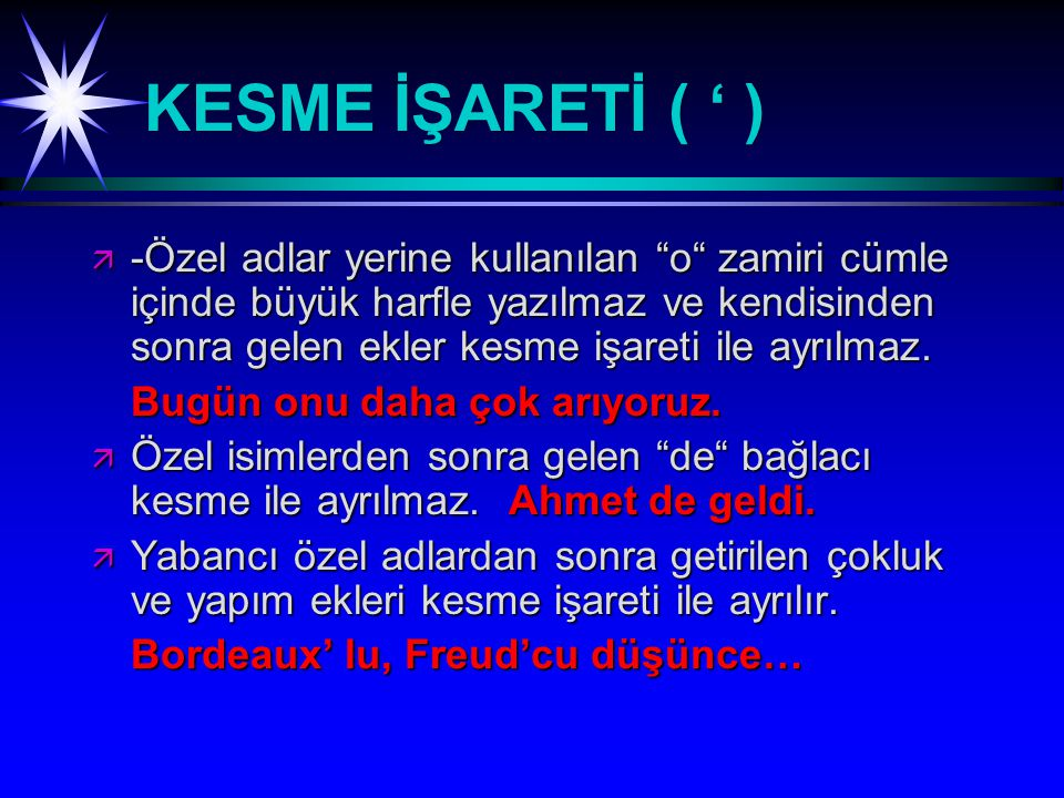 KESME İŞARETİ ( ' )