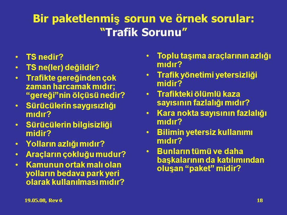 Bir paketlenmiş sorun ve örnek sorular: Trafik Sorunu
