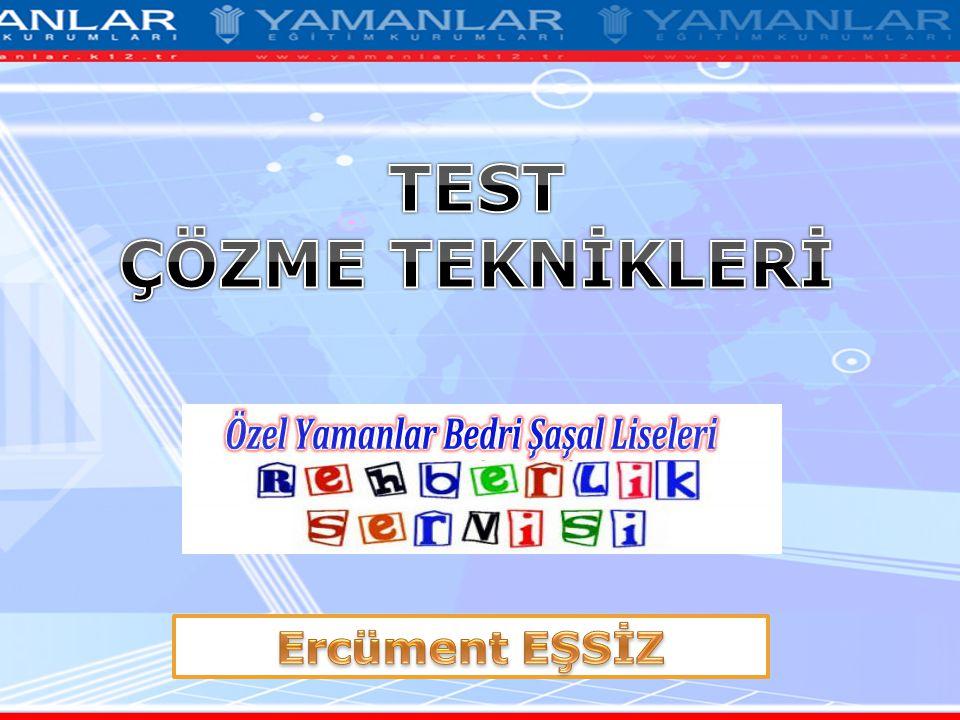 TEST ÇÖZME TEKNİKLERİ Ercüment EŞSİZ
