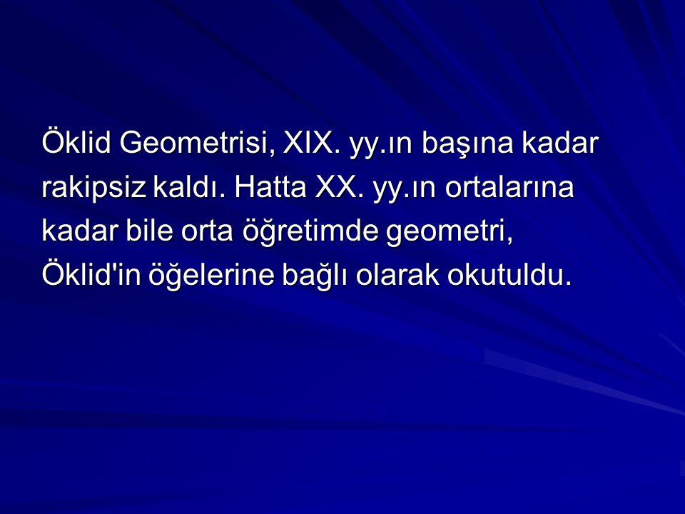 Öklid Geometrisi, XIX. yy.ın başına kadar