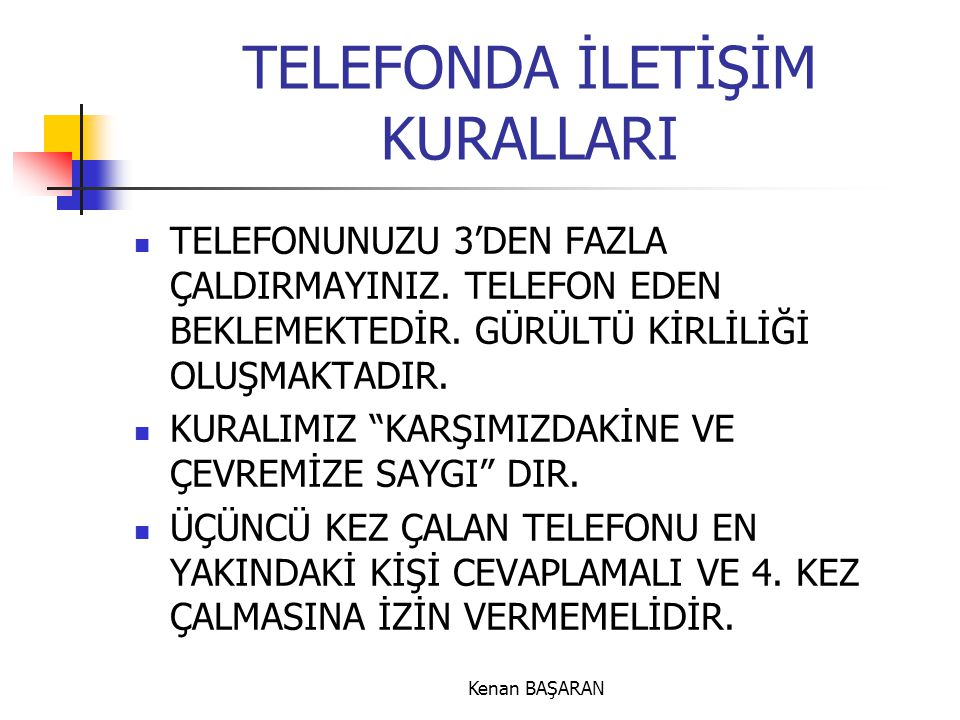 TELEFONDA İLETİŞİM KURALLARI