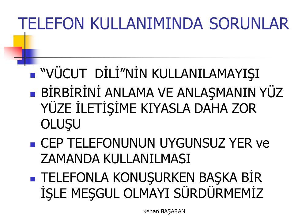 TELEFON KULLANIMINDA SORUNLAR