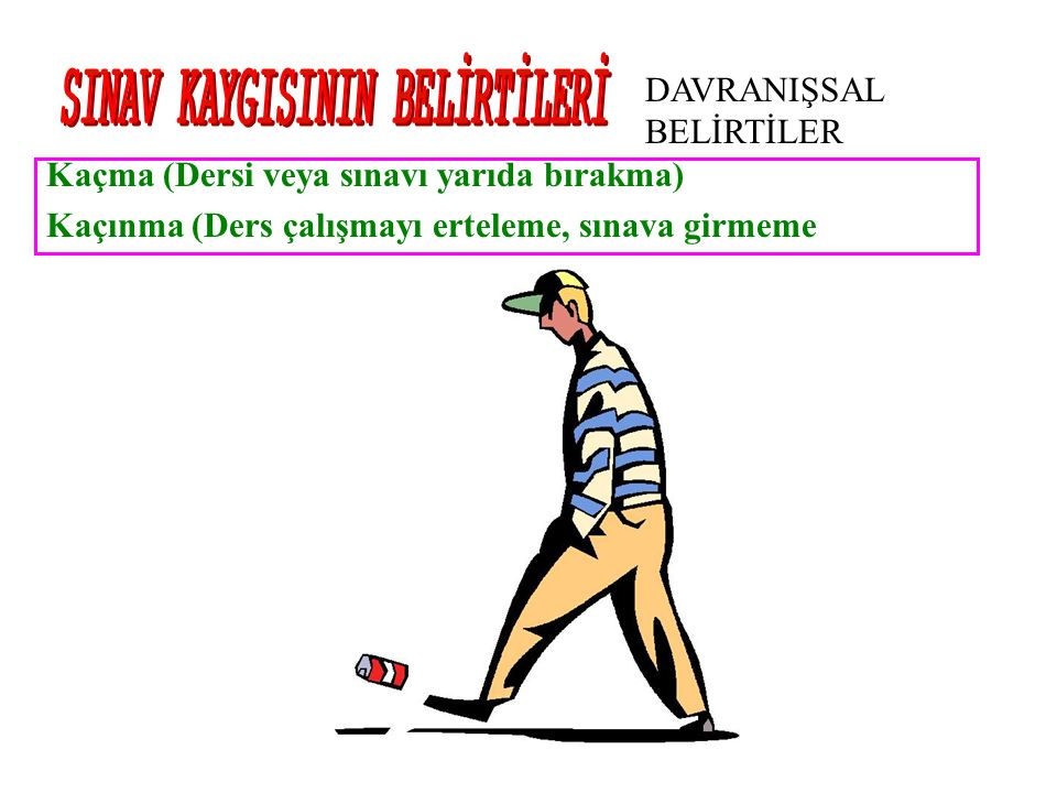 SINAV KAYGISININ BELİRTİLERİ