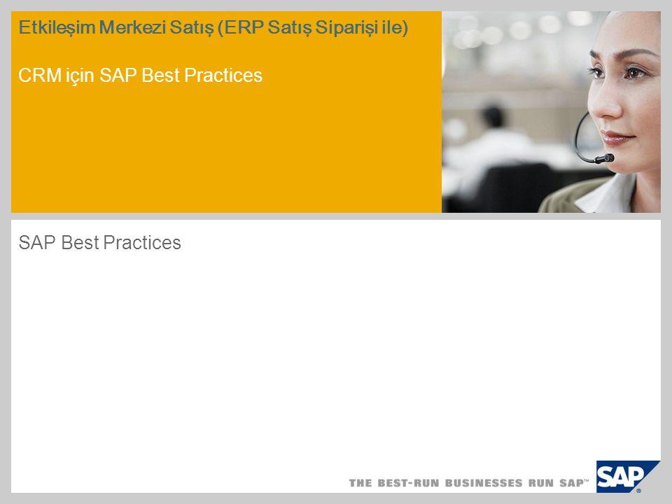 Etkileşim Merkezi Satış (ERP Satış Siparişi ile) CRM için SAP Best Practices