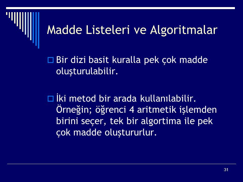 Madde Listeleri ve Algoritmalar