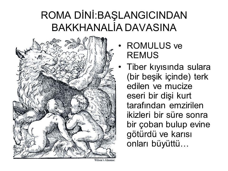 ROMA DİNİ:BAŞLANGICINDAN BAKKHANALİA DAVASINA