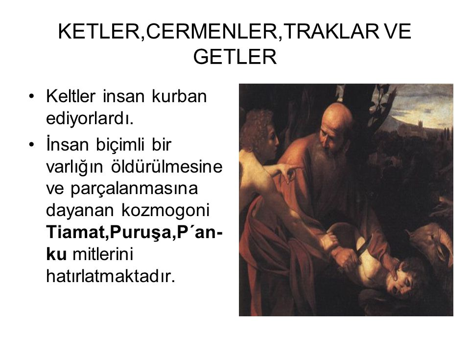 KETLER,CERMENLER,TRAKLAR VE GETLER