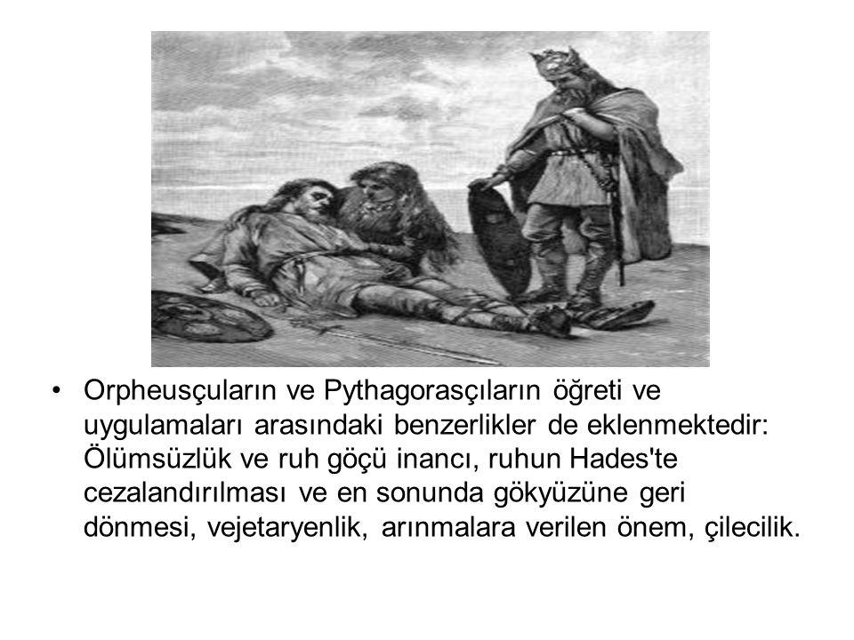Orpheusçuların ve Pythagorasçıların öğreti ve uygulamaları arasındaki benzerlikler de eklenmektedir: Ölümsüzlük ve ruh göçü inancı, ruhun Hades te cezalandırılması ve en sonunda gökyüzüne geri dönmesi, vejetaryenlik, arınmalara verilen önem, çilecilik.