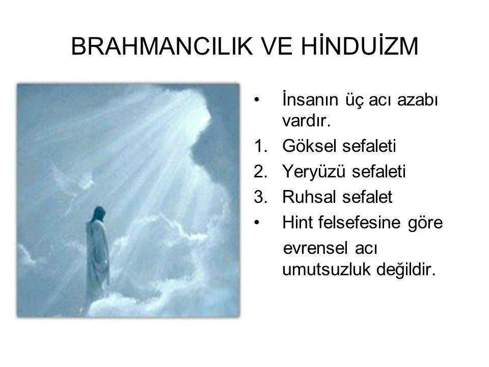 BRAHMANCILIK VE HİNDUİZM