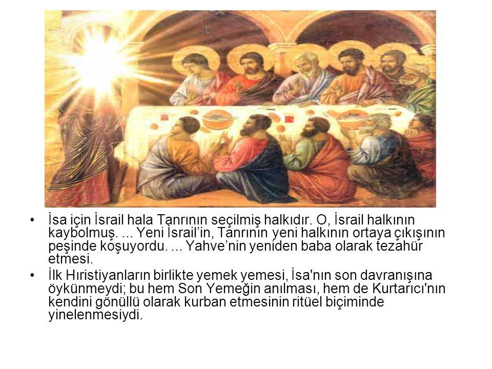 İsa için İsrail hala Tanrının seçilmiş halkıdır