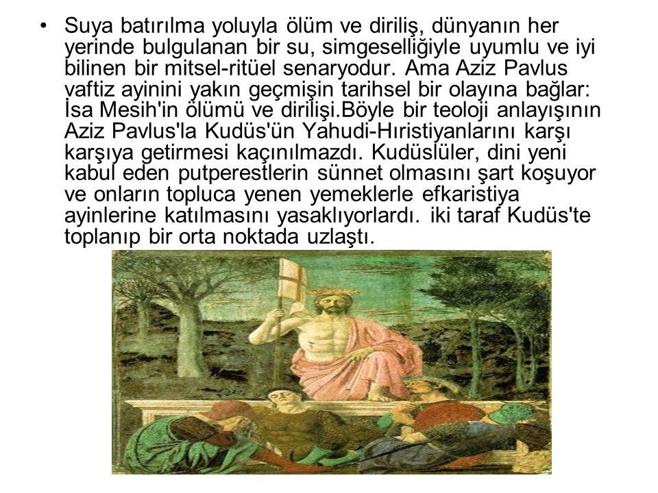 Suya batırılma yoluyla ölüm ve diriliş, dünyanın her yerinde bulgulanan bir su, simgeselliğiyle uyumlu ve iyi bilinen bir mitsel-ritüel senaryodur.