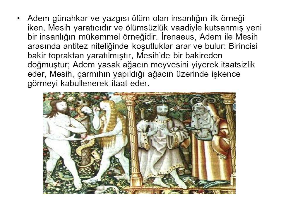 Adem günahkar ve yazgısı ölüm olan insanlığın ilk örneği iken, Mesih yaratıcıdır ve ölümsüzlük vaadiyle kutsanmış yeni bir insanlığın mükemmel örneğidir.