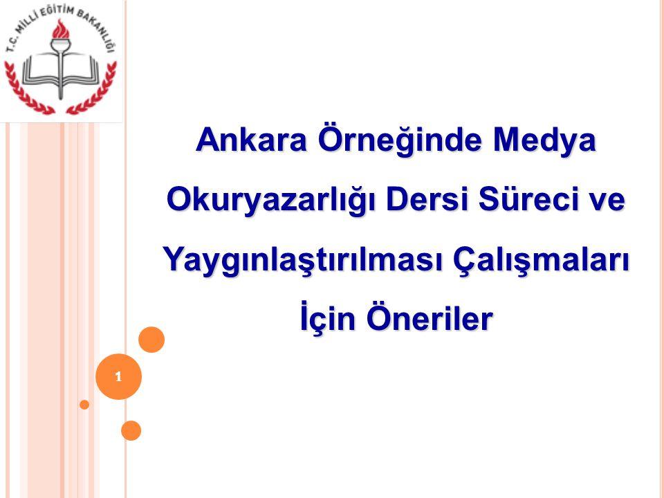 Ankara Örneğinde Medya Okuryazarlığı Dersi Süreci ve Yaygınlaştırılması Çalışmaları İçin Öneriler