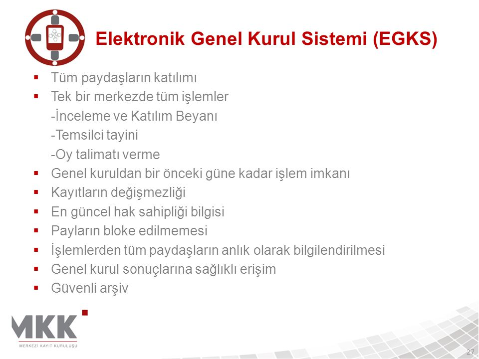 Elektronik Genel Kurul Sistemi (EGKS)