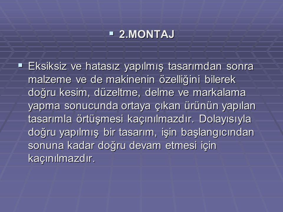 2.MONTAJ