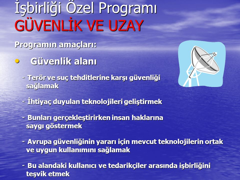 İşbirliği Özel Programı GÜVENLİK VE UZAY