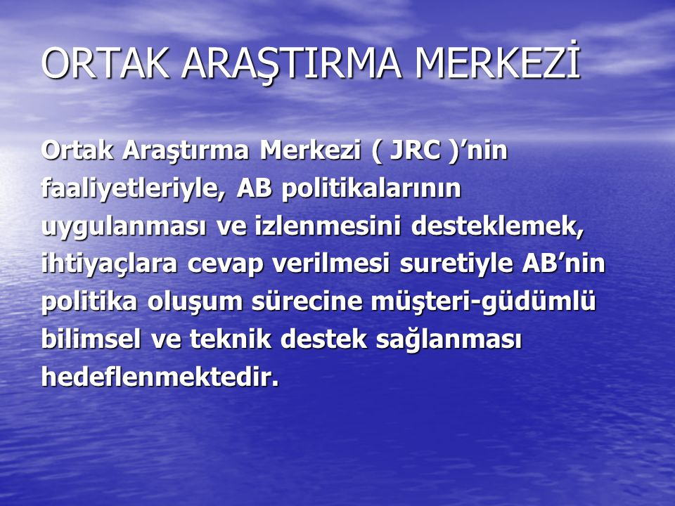 ORTAK ARAŞTIRMA MERKEZİ