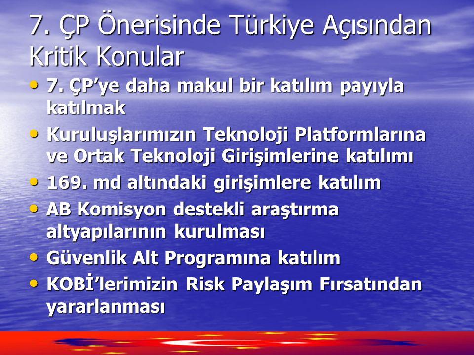 7. ÇP Önerisinde Türkiye Açısından Kritik Konular
