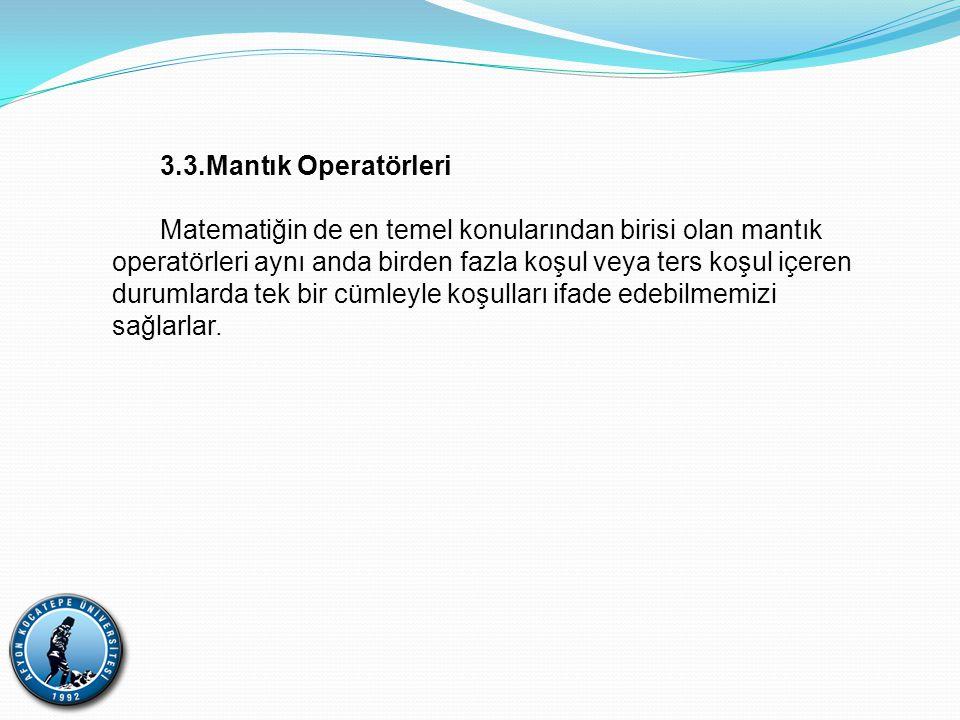 3.3.Mantık Operatörleri