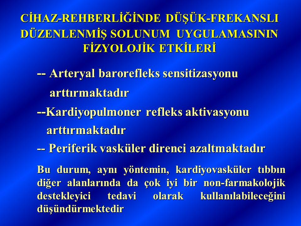 -- Arteryal barorefleks sensitizasyonu