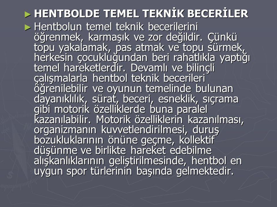 HENTBOLDE TEMEL TEKNİK BECERİLER