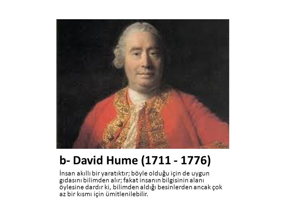 b- David Hume (1711 - 1776)