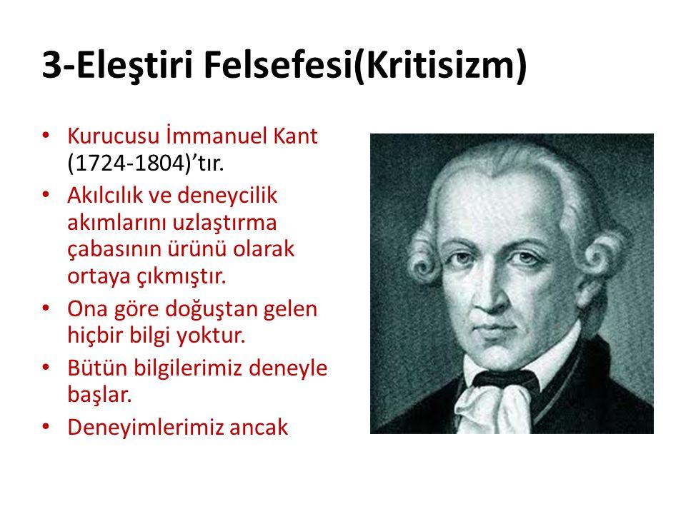 3-Eleştiri Felsefesi(Kritisizm)