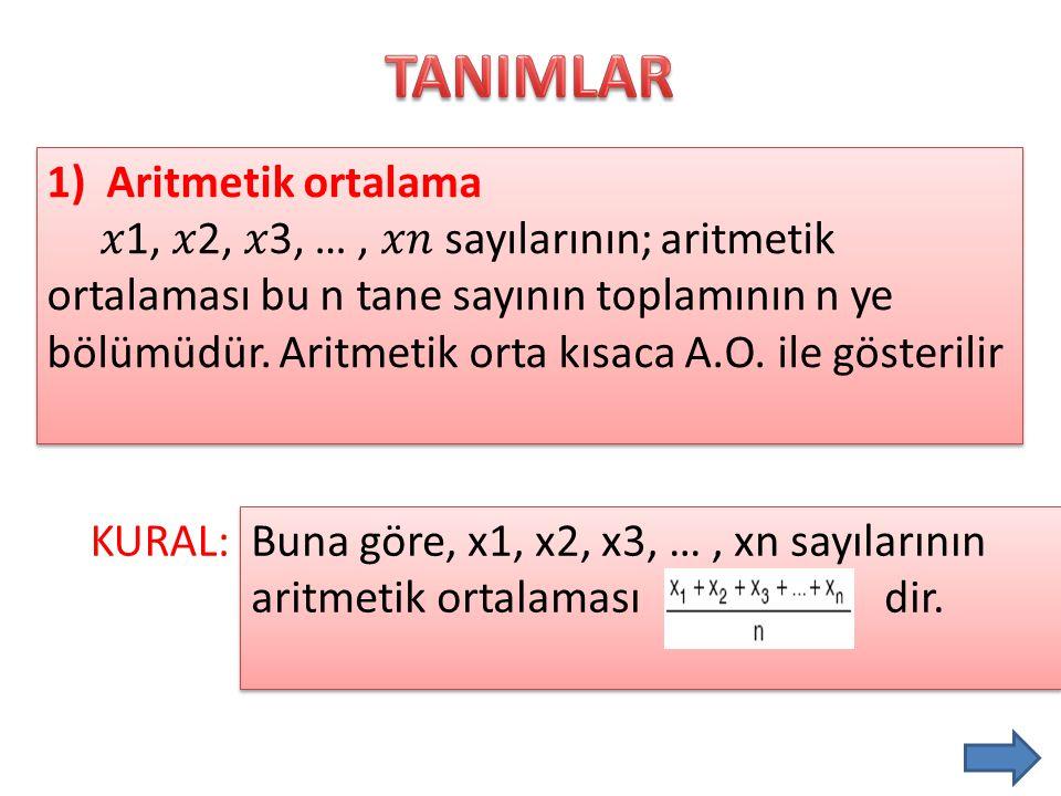 TANIMLAR Aritmetik ortalama