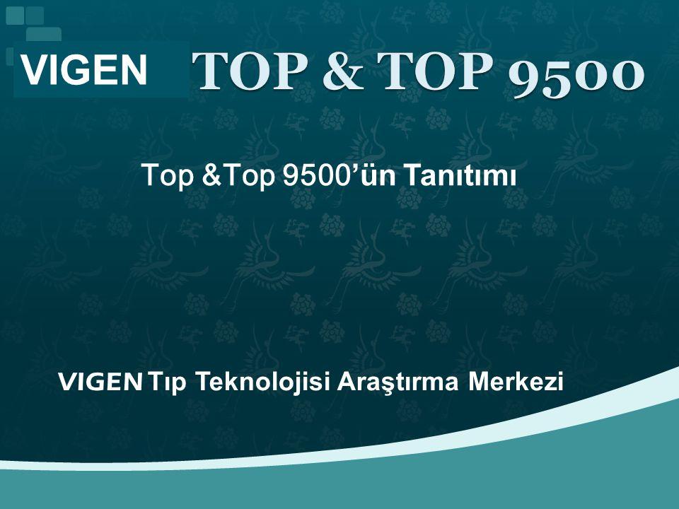 VIGEN Top &Top 9500'ün Tanıtımı