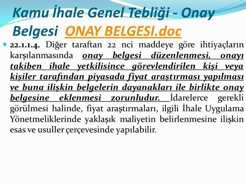 Kamu İhale Genel Tebliği - Onay Belgesi ONAY BELGESI.doc