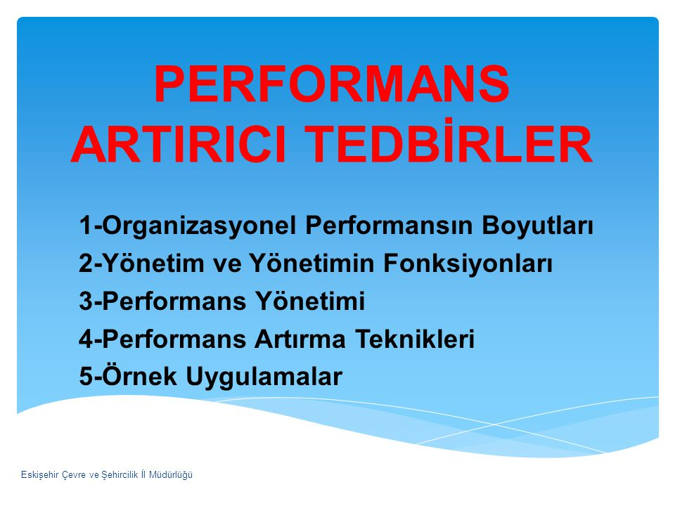 PERFORMANS ARTIRICI TEDBİRLER
