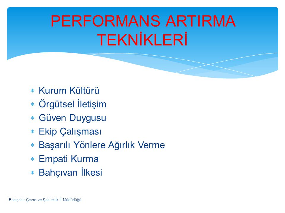 PERFORMANS ARTIRMA TEKNİKLERİ